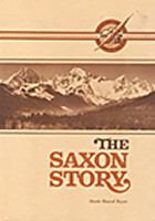 The Saxon Story: Early Pioneers on the South Fork